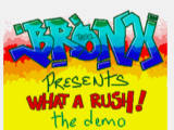 Screenshot Amiga Demo: Bronx | What a rush!